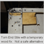 Torn end stile with wood fix