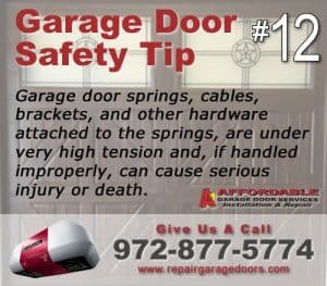 Garage Safety Tip 12 - Springs can hurt