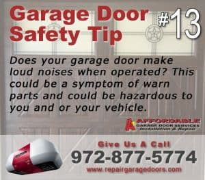 Garage Safety Tip 13 - Noises are bad