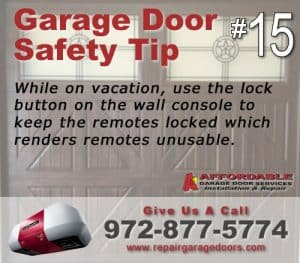 Garage Safety Tip 15 - vacation Lock