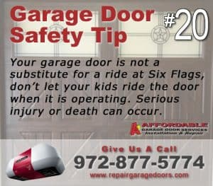 Garage Safety Tip 20 - Don't ride the door