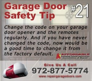 Garage Safety Tip 21 - Change the code