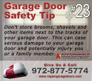 Garage Safety Tip 23 - Keep the track clear
