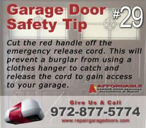 Garage Safety Tip 29 - Cut the red handle